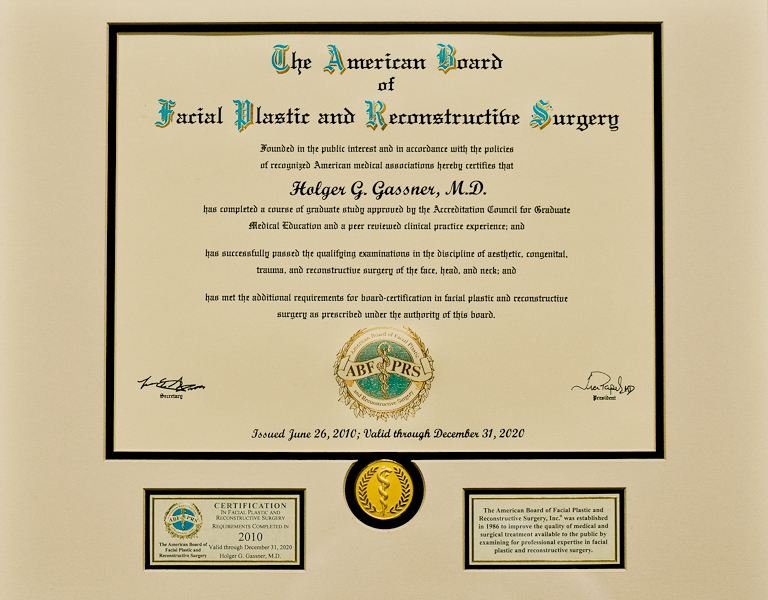 Certification AMERICAN BOARD OF FACIAL PLASTIC AND RECONSTRUCTIVE SURGERY Prof. Gassner